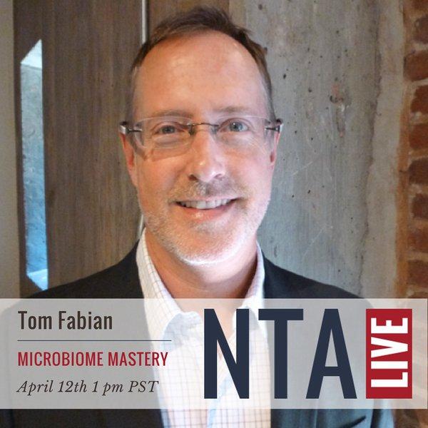 NTA LIVE Series with Tom Fabian, PhD, CNTP
