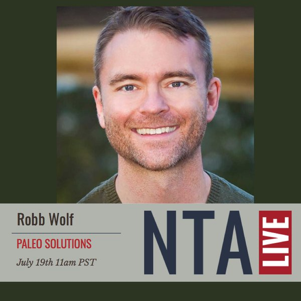 NTA LIVE Series with Robb Wolf