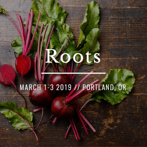 Roots - 2019 Annual NTA Conference