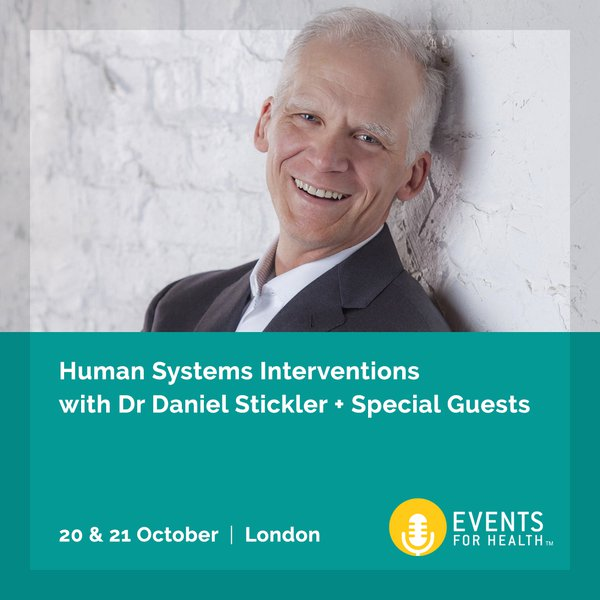 Human Systems Interventions with Dr Daniel Stickler
